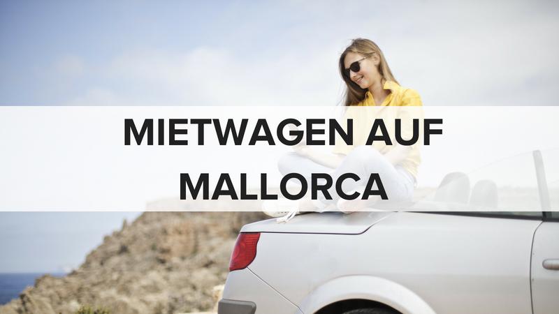 mietwagen auf mallorca warum sie ein auto mieten sollten. Black Bedroom Furniture Sets. Home Design Ideas