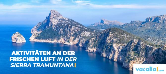 Aktivitäten an der frischen Luft in der Sierra Tramuntana von Mallorca