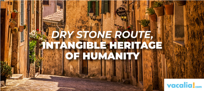 "Majorca and the ""Ruta de la Pedra en Sec"" (Dry Stone Route), Intangible Heritage of Humanity."
