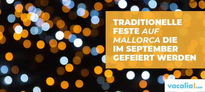 Traditionelle feste auf Mallorca im September