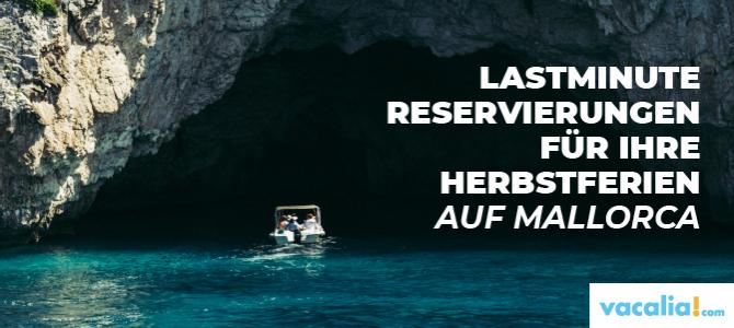Lastminute Reservierungen für Ihre Herbstferien auf Mallorca
