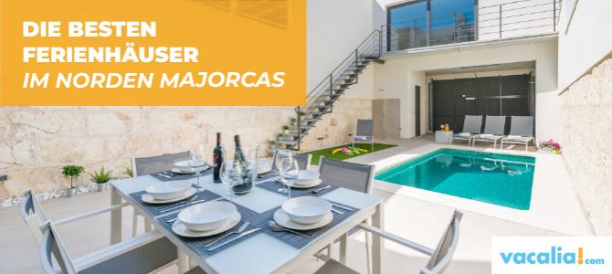 Die besten Ferienhäuser im Norden Mallorcas