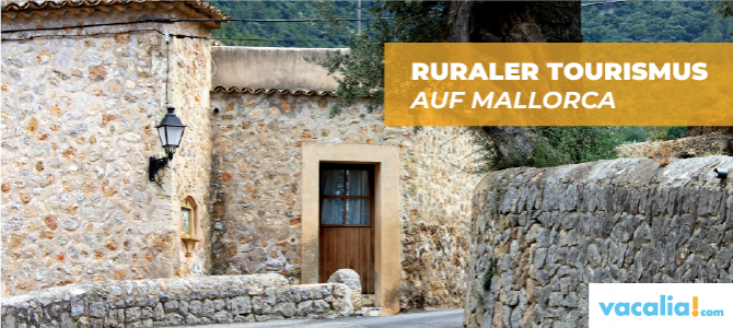 Ruraler Tourismus auf Mallorca