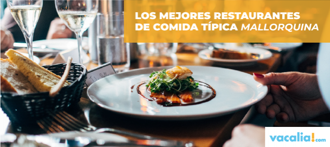 Los mejores restaurantes de comida típica mallorquina